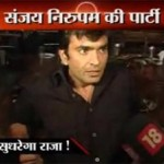 Drunk Raja Chaudhary at Sanjay's party